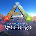 ARK: SURVIVAL EVOLVED FREE EXPANSION MAP 'VALGUERO' TO LAUNCH JUNE 18