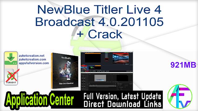 NewBlue Titler Live 4 Broadcast 4.0.201105 + Crack