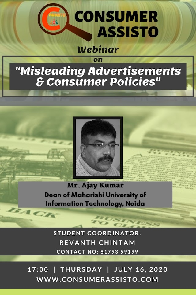 [Webinar] on Misleading Advertisements and Consumer Policies by Consumer Assisto [Register by 15 July 2020]