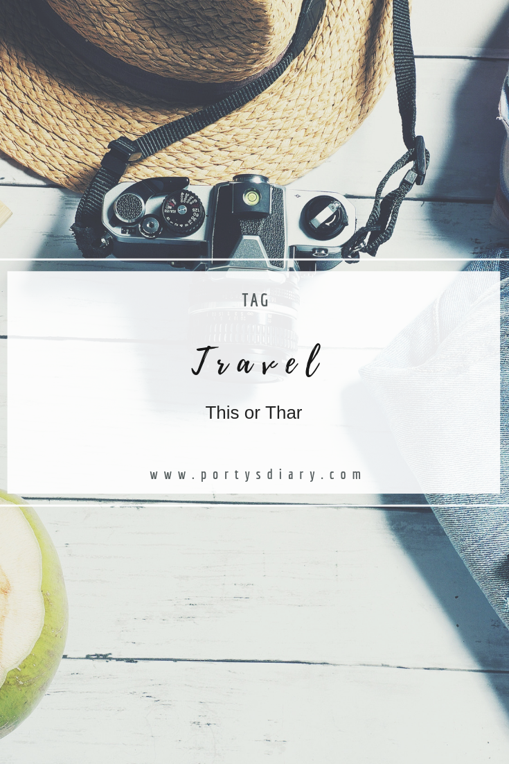 TAG - This or That Travel Edition