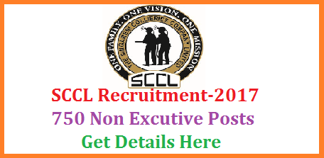 SCCL Recruitment 2017 for 750 Non Excutive Posts Apply Online @scclmines.com SCCL Recruitment 2017 Apply for 750 Non-Executive Trainee, Management Trainee Posts Singareni Collieries Company Limited (SCCL) has announced a notification for 750 Non-Executive Trainee, Management Trainee Posts.Interested & Eligible applicants can apply Online at www.scclmines.com on or before 10-10-2017. sccl-recruitment-2017-for-750-non-excutive-posts-apply-online-scclmines.com