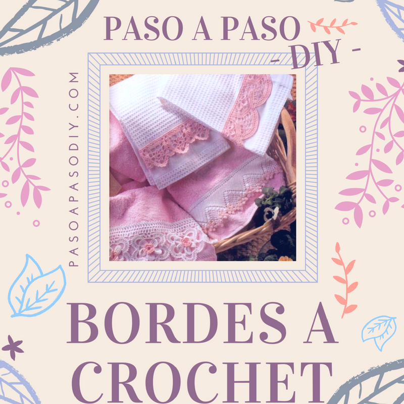 Bordes al Crochet - DIY | Paso a Paso