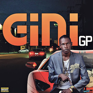 MUSIC: GP – Gini(Prod by EnzyPro)