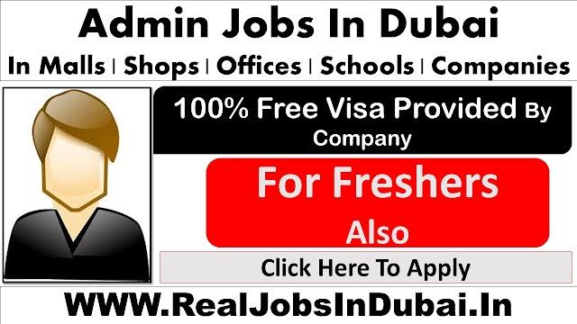 Admin Jobs In Dubai - UAE 2021