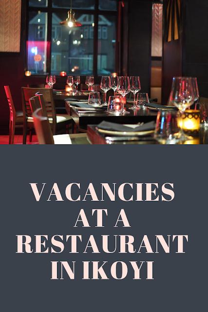 Vacancies at a restaurant in Ikoyi