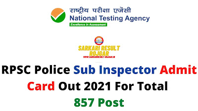 RPSC Police Sub Inspector Admit Card Out 2021 For Total 857 Post