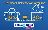 Logo AZ e Oral-B ''Entra in Acqua&Sapone e esci con il sorriso'': spendi 30€ e ricevi 30€