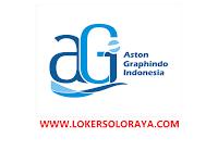 Lowongan Kerja Solo Terbaru Maret 2021 di PT Aston Graphindo Indonesia