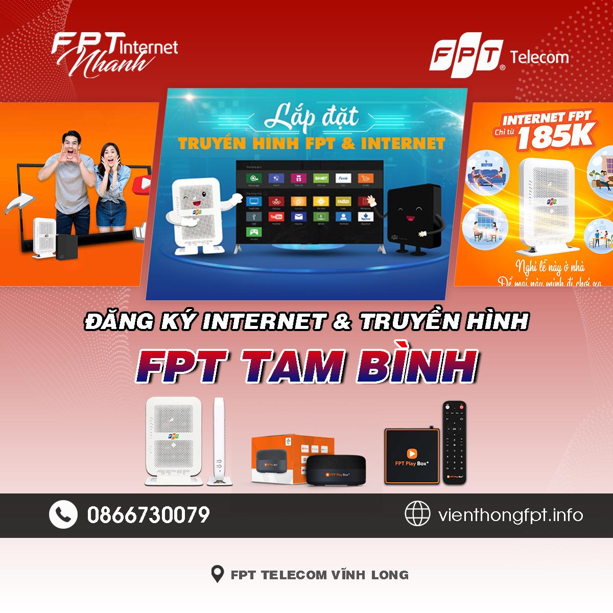 Tổng đài FPT Tam Bình - Đơn vị lắp mạng Internet và Truyền hình FPT