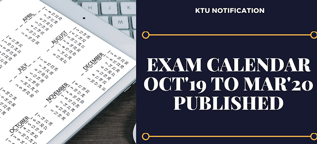 EXAMINATION CALENDAR - OCTOBER 2019 TO MARCH 2020 published