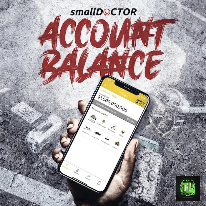Small Doctor Account Balance Prod By 2tupondeebeatz mp3 download teelamford