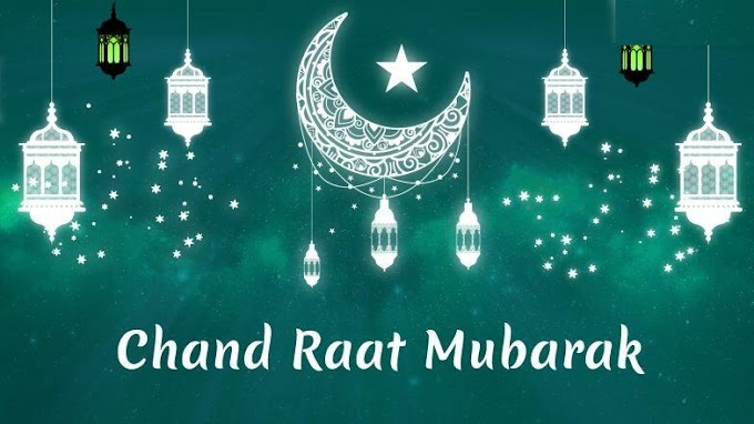Chand Raat Mubarak Status, Wishes, Messages, Images 2021