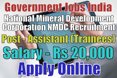 National Mineral Development Corporation NMDC Recruitment 2018