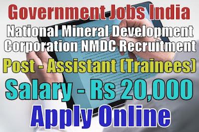 National Mineral Development Corporation NMDC Recruitment 2018