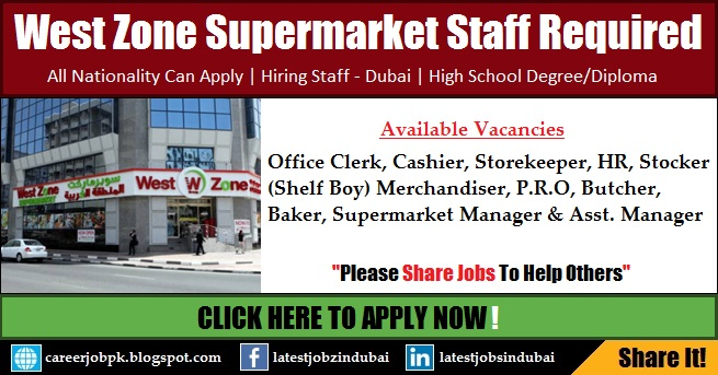 West Zone Supermarket Careers and Jobs in Dubai