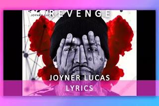 Revenge Lyrics and Karaoke by Joyner Lucas
