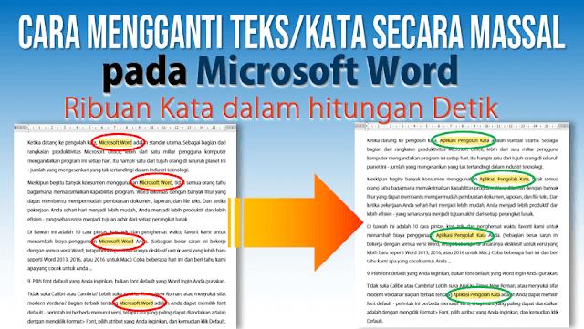 Cara Cepat Mengganti Teks Secara Massal pada Microsoft Word