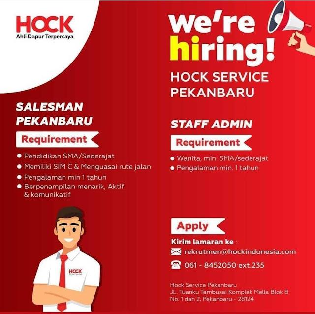 HOCK Pekanbaru Membuka Loker Sebagai Salesman Pekanbaru dan staff Admin