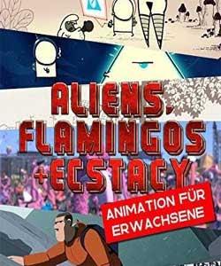 Aliens, Flamingos & Ecstasy (2019)