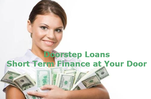 Doorstep Loans - Short Term Finance at Your Door
