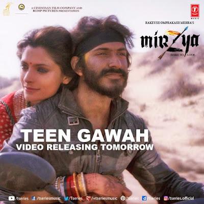 Teen Gawah Ishq Ke - Mirzya (2016)