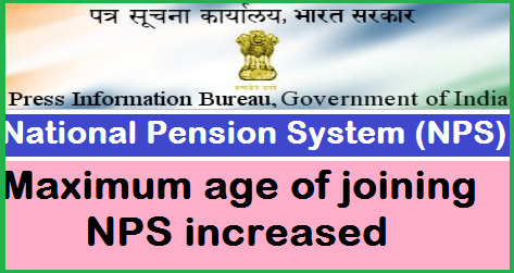 maximum-age-of-joining-nps-increased-paramnews