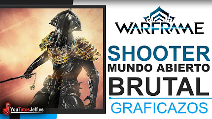 Brutal Shooter Mundo Abierto😍Descargar Warframe Gratis