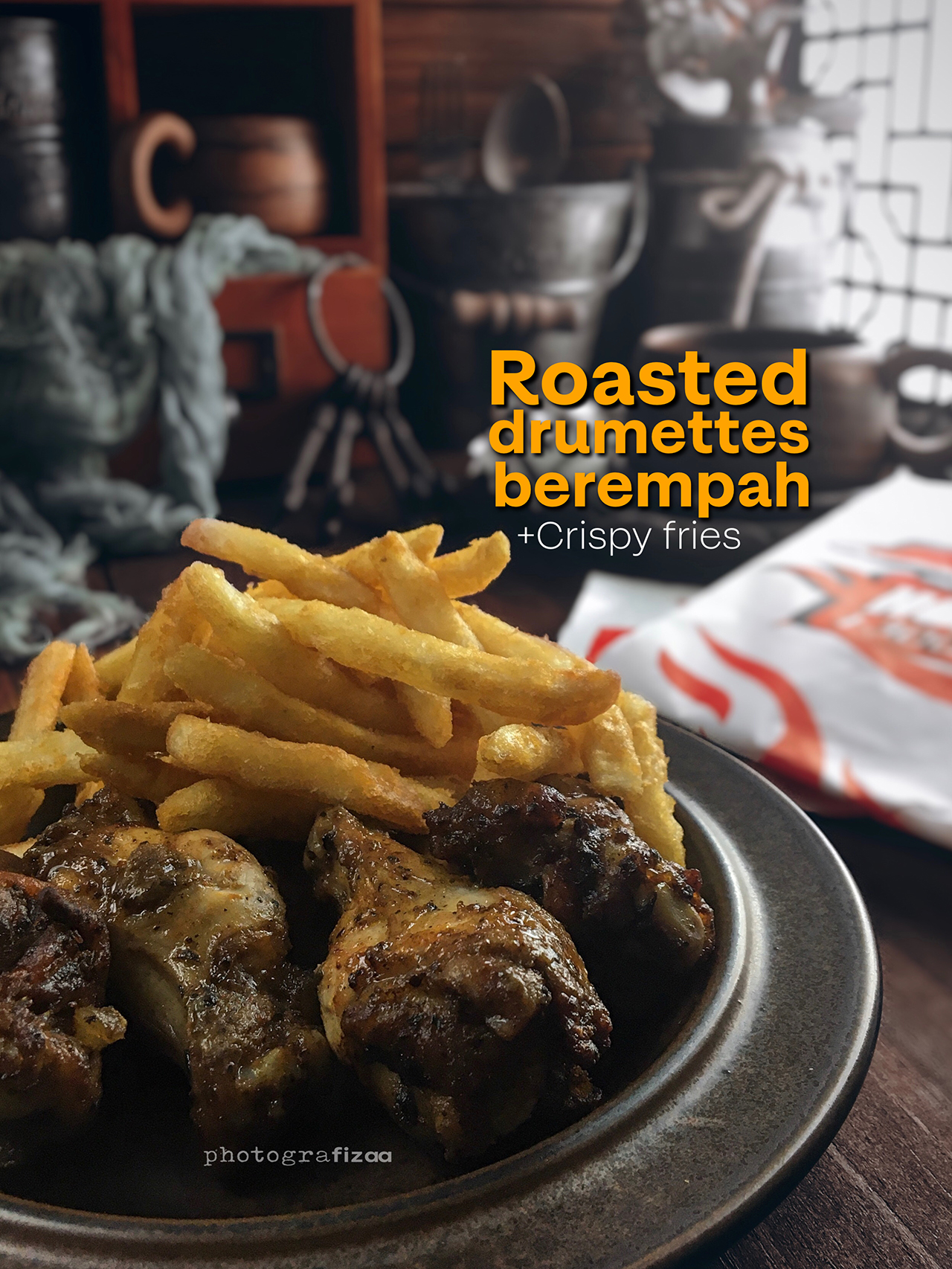 Roasted Drumettes Berempah & Crispy Fries