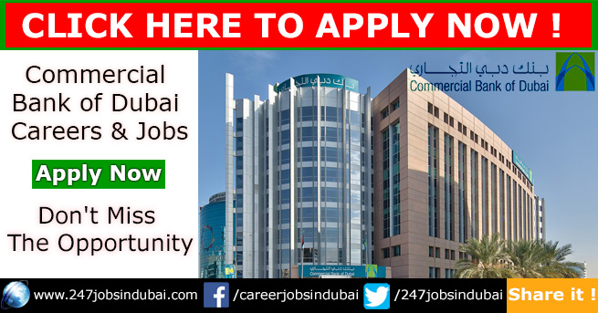 Job Openings at Commercial Bank of Dubai and CBD Careers