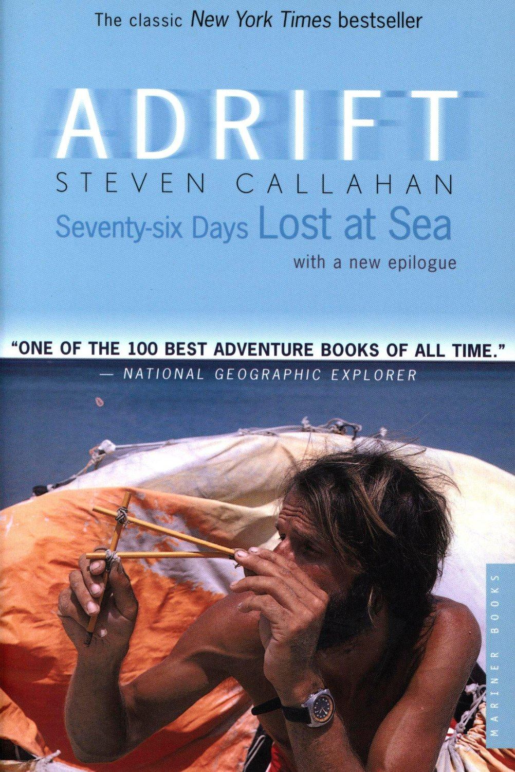 Adrift: 76 Days Lost at Sea by Steven Callahan
