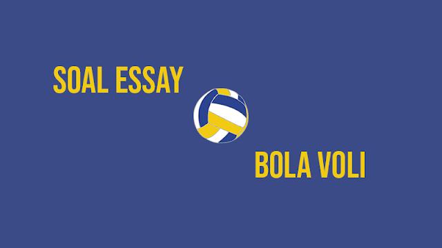 30 Soal Essay Bola Voli dan Jawabannya