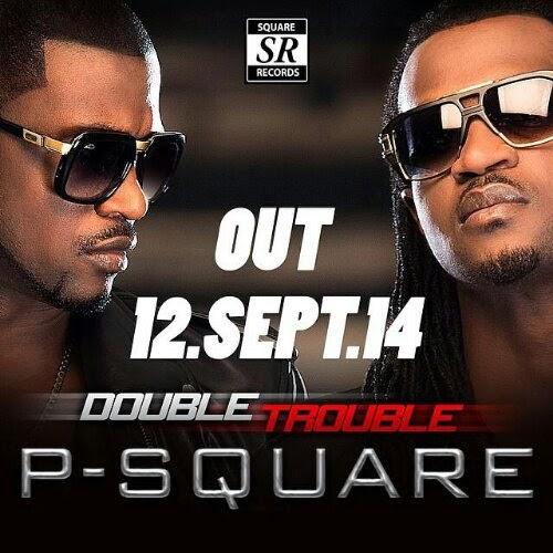 "Psquare Unveils 6th Album ""double Trouble"" Album Cover Art"