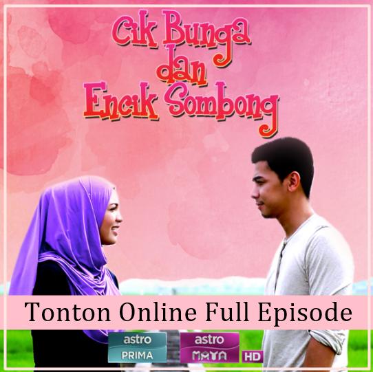 Tonton Drama Cik Bunga Encik Sombong Full Episode