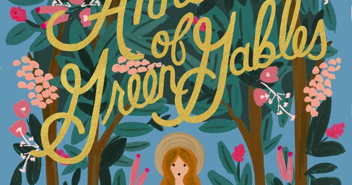 Delicious reads book review for anne of green gables for Anne of green gables crafts
