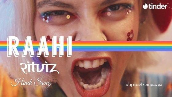RAAHI LYRICS - Ritviz | New Song | Lyrics4songs.xyz