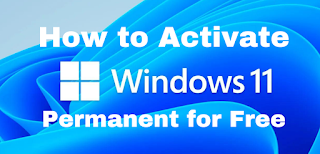 How to Activate Windows 11 Permanent for Free