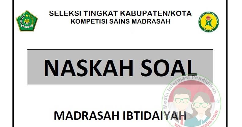 Prediksi Soal Ksm Online 2020 Mi Madrasah Ibtidaiyah Guru Maju