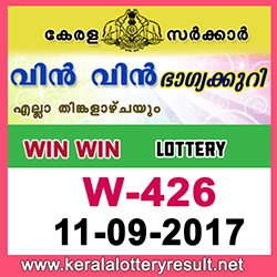 KERALA LOTTERY, kl result yesterday,lottery results, lotteries results, keralalotteries, kerala lottery, keralalotteryresult, kerala lottery result, kerala lottery result live, kerala lottery results, kerala lottery today, kerala lottery result today, kerala lottery results today, today kerala lottery result, kerala lottery result 11-9-2017, Win Win lottery results, kerala lottery result today Win Win, Win Win lottery result, kerala lottery result Win Win today, kerala lottery Win Win today result, Win Win kerala lottery result, WIN WIN LOTTERY W 426 RESULTS 11-9-2017, WIN WIN LOTTERY W 426, live WIN WIN LOTTERY W-426, Win Win lottery, kerala lottery today result Win Win, WIN WIN LOTTERY W-426, today Win Win lottery result, Win Win lottery today result, Win Win lottery results today, today kerala lottery result Win Win, kerala lottery results today Win Win, Win Win lottery today, today lottery result Win Win, Win Win lottery result today, kerala lottery result live, kerala lottery bumper result, kerala lottery result yesterday, kerala lottery result today, kerala online lottery results, kerala lottery draw, kerala lottery results, kerala state lottery today, kerala lottare, keralalotteries com kerala lottery result, lottery today, kerala lottery today draw result