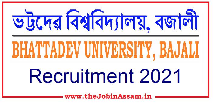 Bhattadev University, Pathsala Recruitment 2021