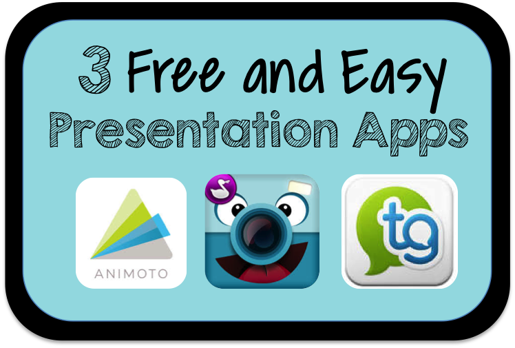 Guest blog post from Kate Peila at Purely Paperless where she talks about 3 Free and Easy Presentation Apps today!
