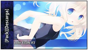 Lolis Ecchi #3 [Pack]