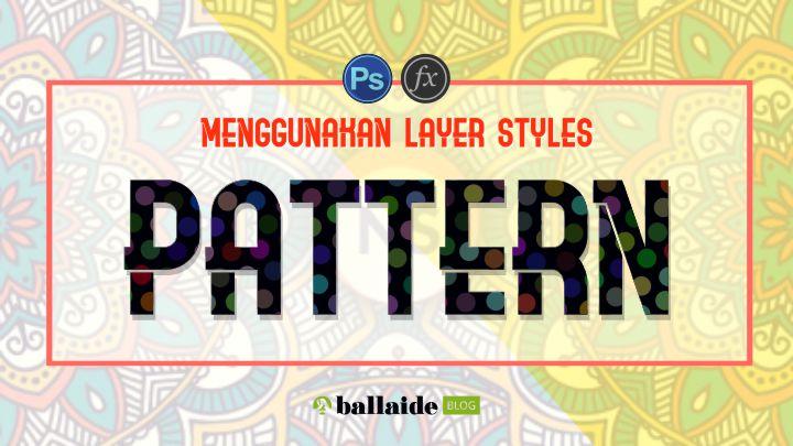 menambahkan pattern overlay menggunakan layer style