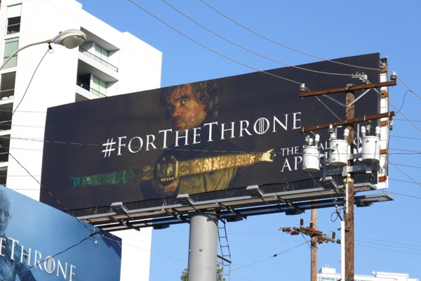Game of Thrones final season Tyrion billboard