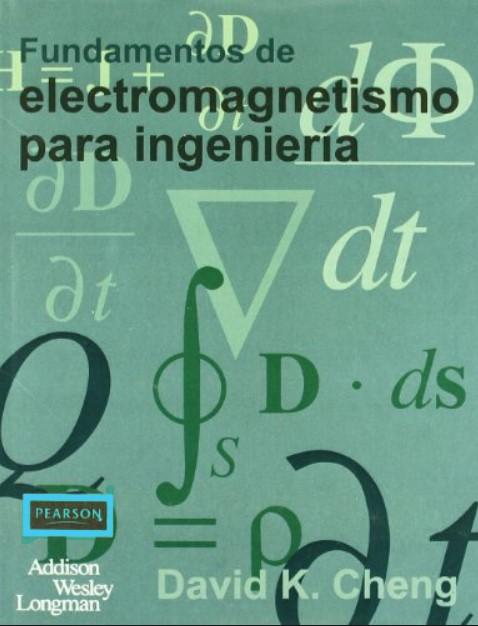 Fundamentos de Electromagnetismo para Ingeniería David K. Cheng en pdf