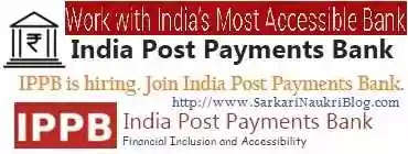 Sarkari Naukri Vacancy Recruitment in India Post Payments Bank IPPB