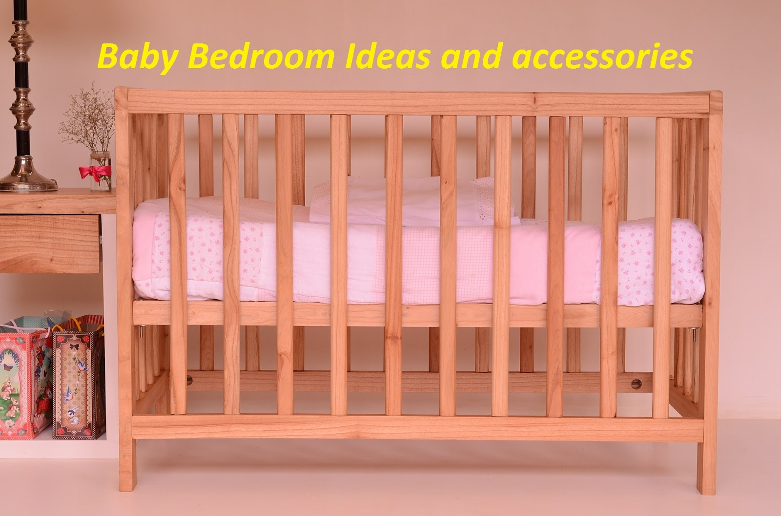 Baby Bedroom Ideas and accessories