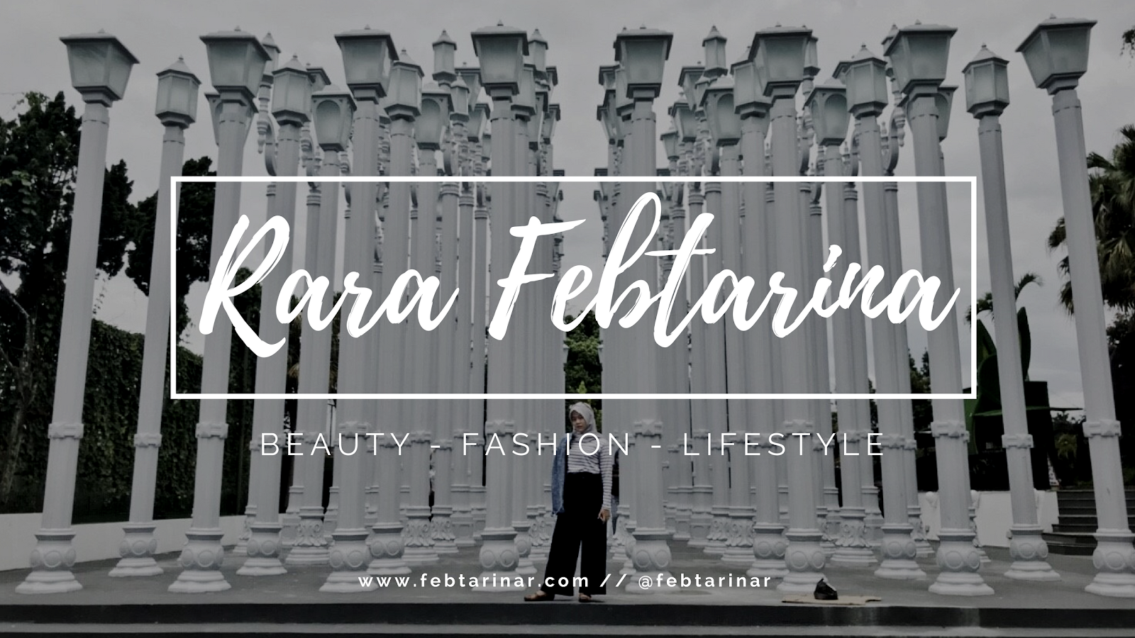 Rara Febtarina -  Indonesian Lifestyle Blogger