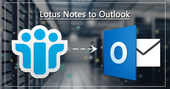 Multitasking Lotus Notes to Outlook Converter - Professional's Choice
