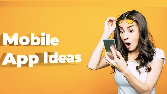 26 Mobile Application Ideas for Internet Entrepreneurs.