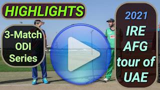 Ireland vs Afghanistan ODI Series 2021